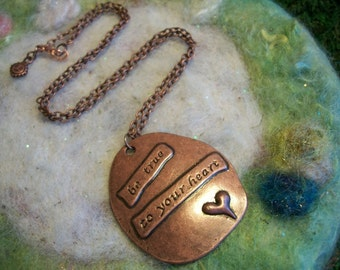 Sentiment Necklace, Be True to Your Heart, Large  Antique Copper Charm Necklace