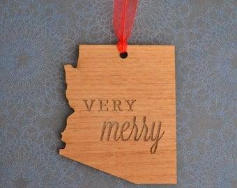 VERY MERRY Engraved Arizona Ornament