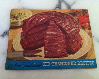 Vintage Old-Fashioned Recipes Booklet 1953 New Fashioned Old-Fashioned Recipes Booklet