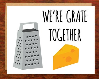 We're Grate Together Note Card - Blank Inside