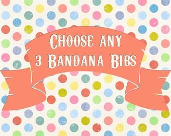 Choose 3 Bib, Bandana Bib, Baby Toddler Bandana Bib, Bib Set, Reversible Bib, Minky Lined, Toddler Bib, Drool Bib, Teething Bib