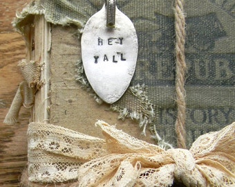 """Spoon Necklace, Stamped Spoon Necklace """"Hey Yall"""" Southen Quote Necklace, Spoon Jewelry, Re Purposed Flatware Jewelry Necklace, SALE"""