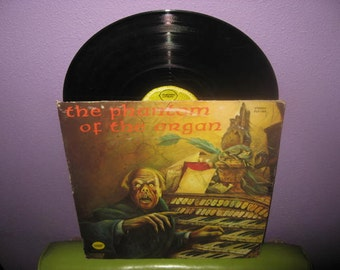 FINAL SALE Rare Vinyl Record Phantom of the Organ LP 1973 Electric Lemon Horror Halloween Novelty