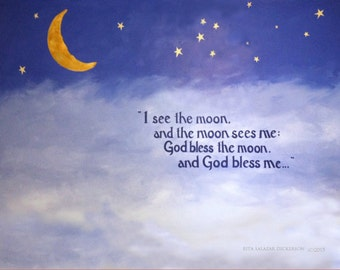 I See The Moon The Moon Sees Me, God Bless The Moon And God Bless Me, Moon Poem, Moon Art, Moon Poster Print, Moon Poetry, Moon Painting