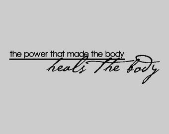 The power that made the body... Inspirational Wall Decal Removable Inspiring Wall Quote Sticker