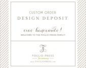 Custom Invitations - Design Deposit