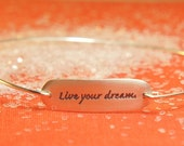 Live Your Dream Engraved Bracelet, Sterling Silver Quote Bangle, Free US Shipping