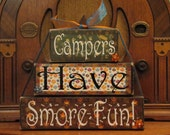 Camping Sign Summer Sign - Campers Have Smore Fun - Extra Large Word Stacker