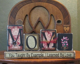 Mom Sign, Mothers Day Gift, Mother Gift, Mother Sign, Gift for Mom - Mom-You Taught By Example, I learned By Love-Custom Sign Word Blocks