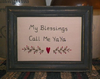 UNFRAMED Primitive Decor Stitchery Picture Country Home My Blessings Call Me YaYa ya ya Gift Idea Present New Baby Shower Birth wvluckygirl