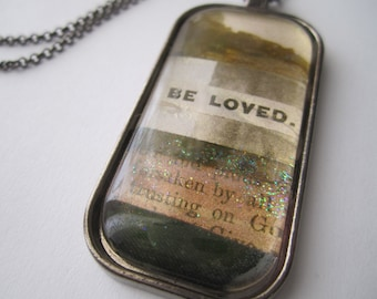 Be Loved - Collage & Poetry Pendant