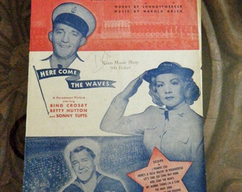"""1940's Sheet Music, """"Ac-Cent-Tchu-Ate The Positive"""", From the Movie, """"Here Come The Waves"""", WWII Morale, Bing Crosby, Red White and Blue"""