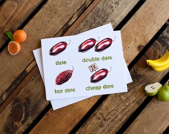 Date Notecard (greeting card, blank interior for thank you, get well, thinking of you, friendship, humor, encouragement, anytime)