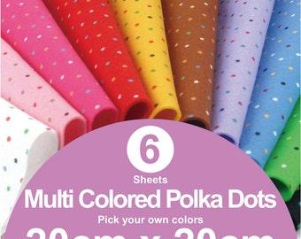 6 Printed Multi Colored Polka Dots Felt Sheets - 20cm x 20cm per sheet - Pick your own colors (MP20x20)
