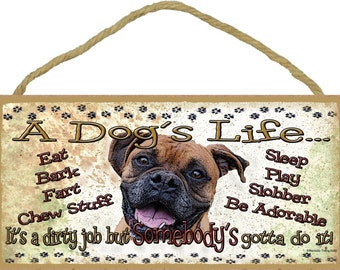 """Boxer Natural Ears A Dog's Life It's A Dirty Job Pet Dog Sign Plaque 5""""x10"""" Funny"""