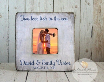 Two Less Fish In The Sea Picture Frame, Shabby Beach Frame, Personalized Beach Wedding Picture Frame