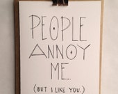 Handmade People Annoy Me, But I Like You Card - Love, Relationship, Admire, Couples