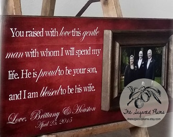 Mother of the Groom, Father of the Groom, Parent Wedding Gift, You Raised With Love 8x20