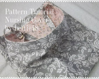 Nursing Cover PATTERN, Tutorial, Easy to Make, pdf. Instant Download