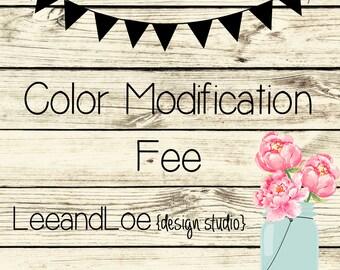 Color Modification Fee
