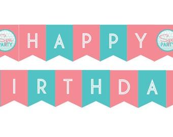 DIY Printable Spa Party Happy Birthday Banner INSTANT DOWNLOAD