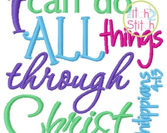 I Can Do All Things Through Christ Philippians 4:13 Embroidery Design in 5x7 and 6x10 INSTANT DOWNLOAD now available
