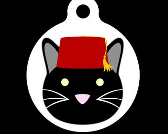 Pet ID Tag - Fezzes Are Cool Kitty Cat Pet Tag  Dog Tag  Cat Tag    Fezzes Are Cool Cat