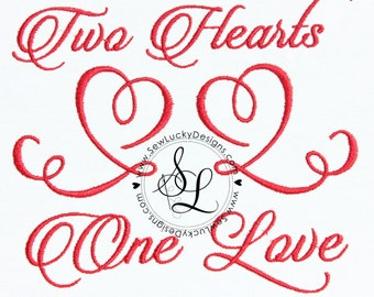 Two hearts, One Love  - machine embroidery design- Many formats - INSTANT DOWNLOAD