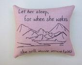 Let Her Sleep - Nursery Tuck Pillow