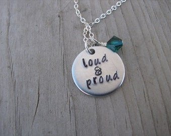 """Loud and Proud Inspiration Necklace- """"loud & proud"""" with an accent bead in your choice of colors- Hand-Stamped Jewelry"""