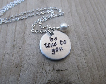 "Hand-Stamped Inspiration Necklace- ""be true to you"" with an accent bead in your choice of colors"