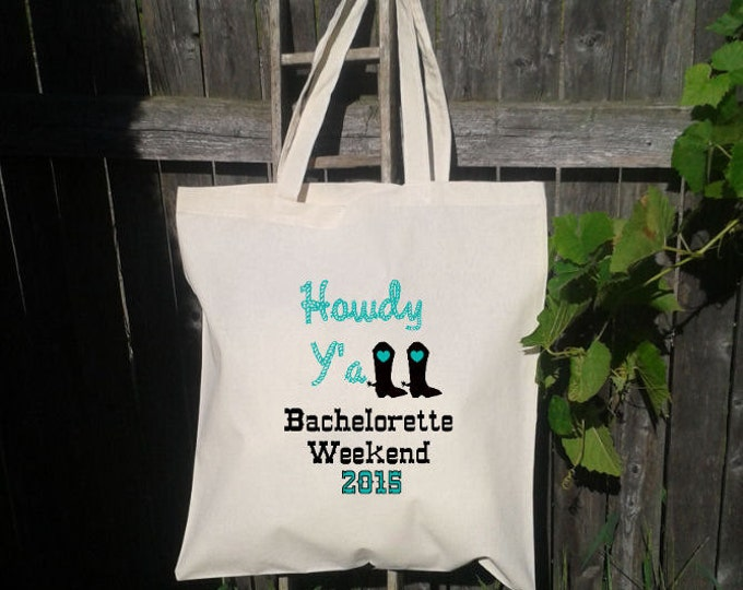 Bachelorette Party - Wedding Welcome Tote -Bridesmaid Tote - Wedding Party - Howdy Yall
