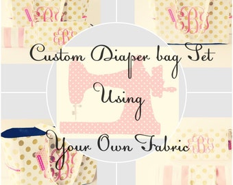 Custom Diaper Bag using YOUR OWN FABRIC, includes Waterproof lining, Magnetic closure, optional Diaper Clutch, Changing Pad, Monogramming