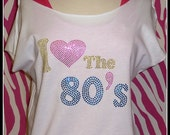 I heart the 80s t shirt slouchy off shoulder tee love the 80s shirt  off shoulder cut off t 80s style off shoulder neon 80s party shirt