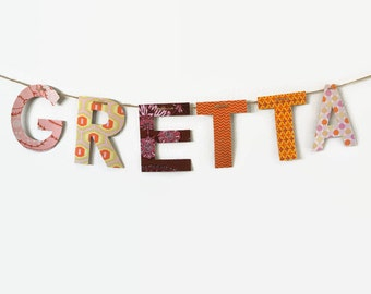 Custom Name Banner ~ Fabric Banner ~ Fabric Letters ~ GRETTA Collection