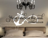 Hope anchors the soul Hebrews 6:19 - Infinity anchor- wall graphic - religious decal - scripture decal