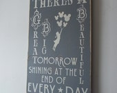 There's A Great Big Beautiful Tomorrow Distressed Wood Sign Disney Lyric