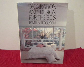 Vintage Hardcover book with Dust Jacket Deooration and Design for the 80s by Pamela Ferguson 1980s era Modern Coffee Table Book