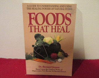 Vintage Paperback Book Foods That Heal by Dr. Bernard Jensen