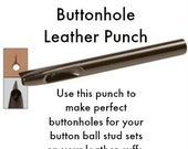 5mm Buttonhole Leather Punch - Use with Button Ball Stud Sets for Leather Cuffs