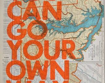 Maryland and Delaware Real Letterpress / You Can Go Your Own Way/ Letterpress Print on Antique Atlas Page