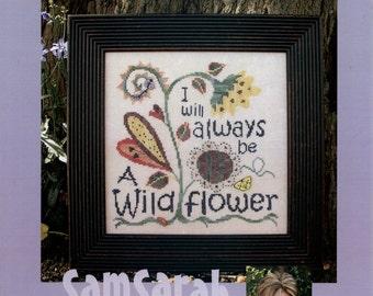Sam Sarah Design Studio: I Will Always Be a Wildflower - Cross Stitch Pattern
