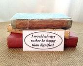 Bumper Sticker - Jane Eyre Quote - Bookish - Book Lovers - Literary Art - Literature - Teachers Gift