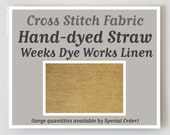 STRAW 32 36 40 ct. hand-dyed cross stitch fabric linen count overdyed Weeks Dye Works WDW
