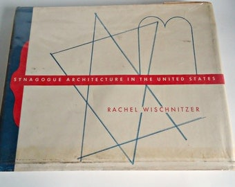 Synagogue Architecture in the United States Book Rachel Wischnitzer