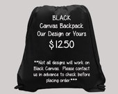 NEW --  Simple Canvas BLACK Colored BACKPACK printed with shop image or your image