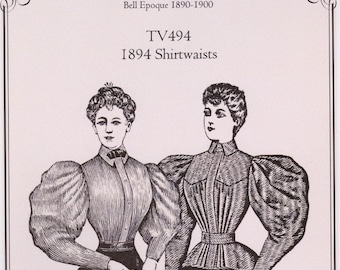 TV494 - Truly Victorian #494, 1894 Shirtwaists Sewing Pattern