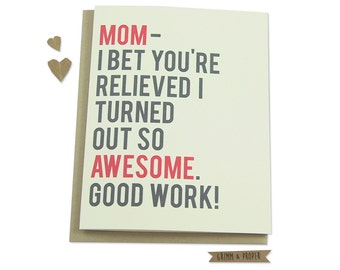 Funny Mother's Day Card, Humorous Mother's Day Card, For Mom, Mother's Day Gift, Greeting Card for Mom, Family, Awesome, Sarcastic