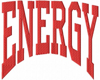 ENERGY - Arched - Machine Embroidery Design -  18 Sizes