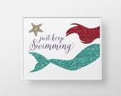 Little Mermaid Print - teal aqua red ocean sea nautical swim childs girls teen bathroom decor wall art - Just keep Swimming